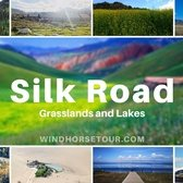 Silk Road Grasslands and Lakes